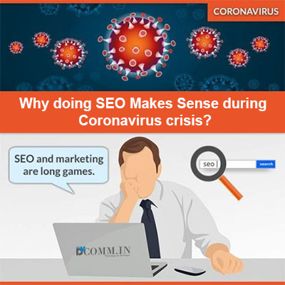 Why Doing SEO Makes Sense During Coronavirus Crisis?